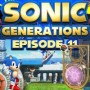 Let's Play : Sonic Generations | Episode 11 [100%]