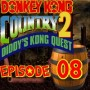 Let's Play : Donkey Kong Country 2 | Episode 08 [Coop Mr Derulo]
