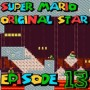 SMW Hack : Super Mario Original Star | Episode 13 [Coop Derulo]