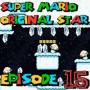 SMW Hack : Super Mario Original Star | Episode 15 [Coop Derulo]