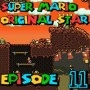 SMW Hack : Super Mario Original Star | Episode 11 [Coop Derulo]
